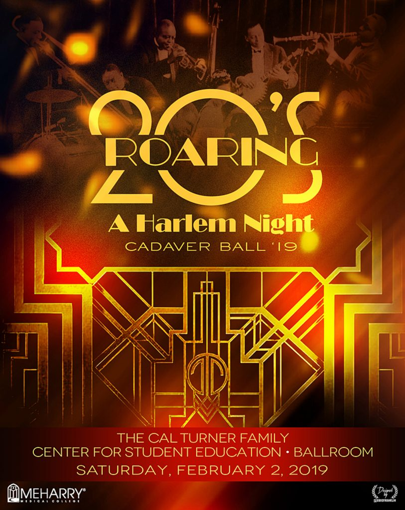 Poster: Roaring 20's A Harlem Night, Cadaver Ball '19, The Cal Turner Family Center for Student Education in the Ballroom, Saturday, February 2, 2019